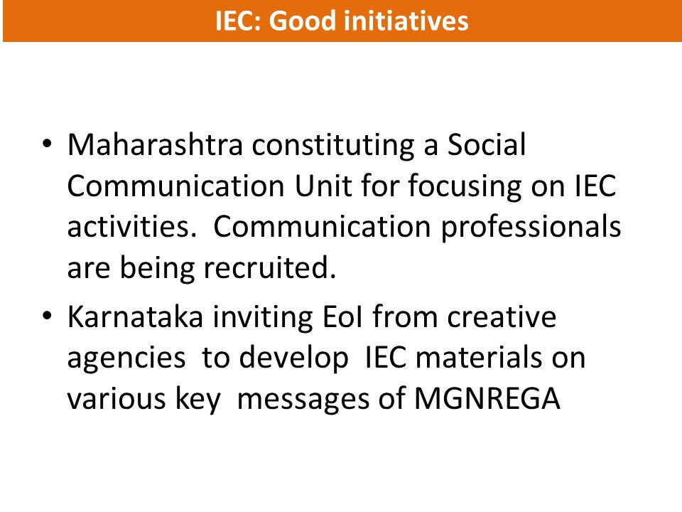 IEC: Good initiatives