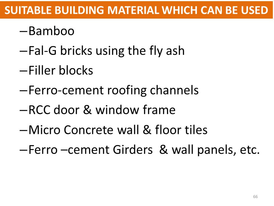 SUITABLE BUILDING MATERIAL WHICH CAN BE USED