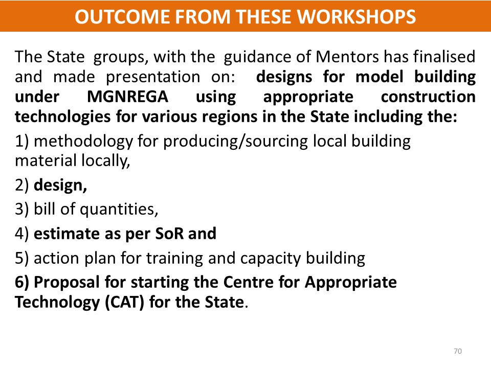OUTCOME FROM THESE WORKSHOPS