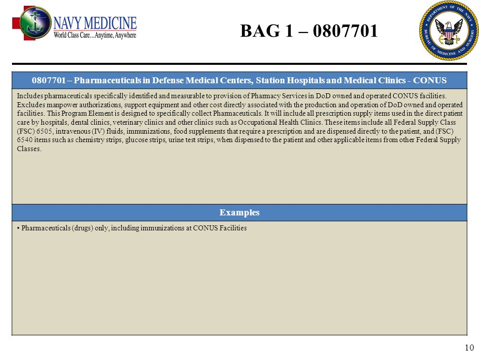 BAG 1 – 0807701 0807701 – Pharmaceuticals in Defense Medical Centers, Station Hospitals and Medical Clinics - CONUS.