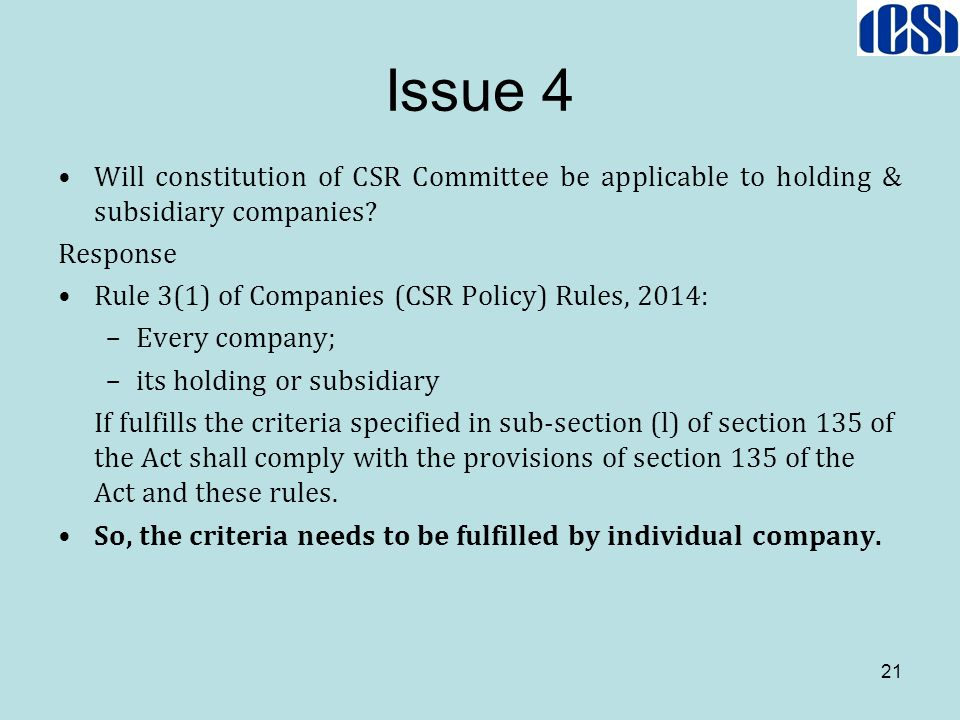 Issue 4 Will constitution of CSR Committee be applicable to holding & subsidiary companies Response.