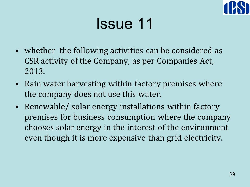 Issue 11 whether the following activities can be considered as CSR activity of the Company, as per Companies Act, 2013.