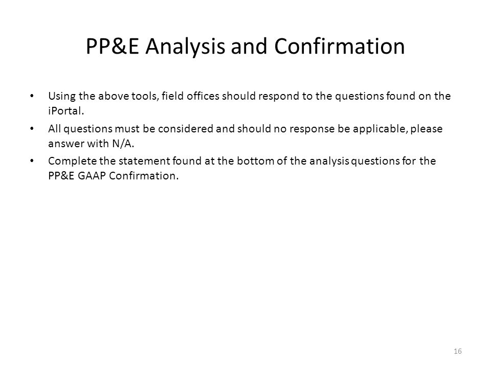 PP&E Analysis and Confirmation