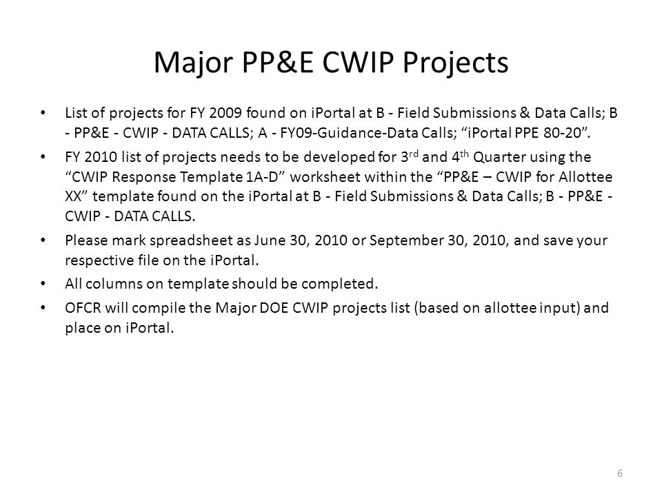 Major PP&E CWIP Projects