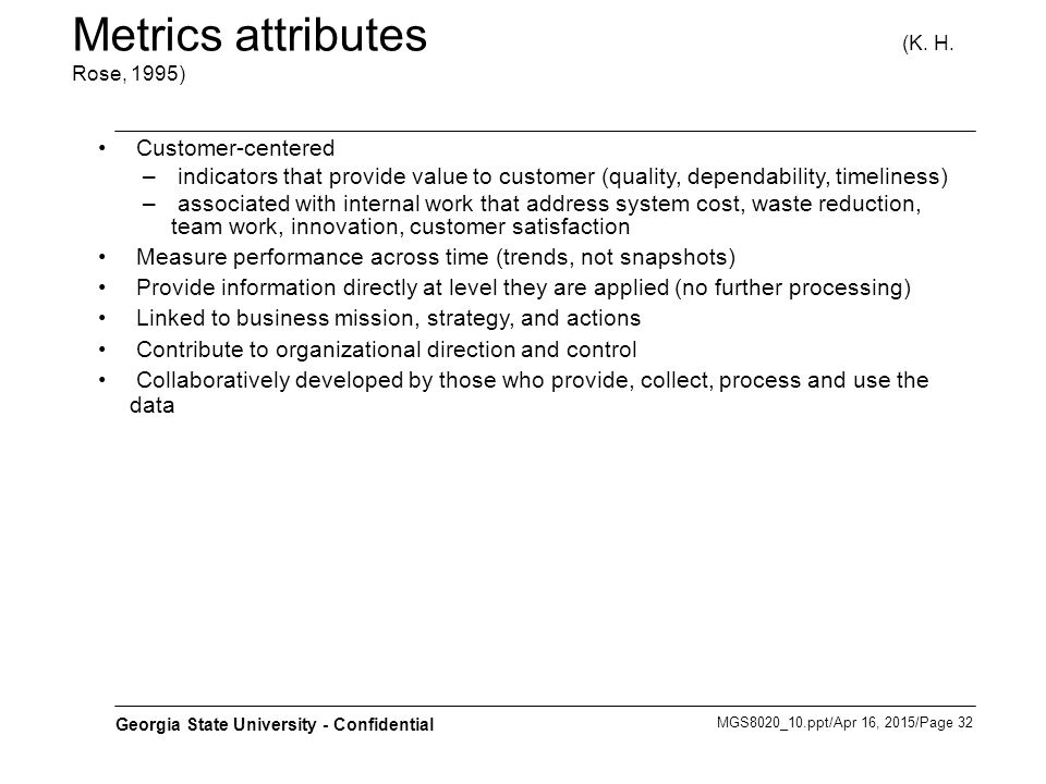 Metrics attributes (K. H. Rose, 1995)