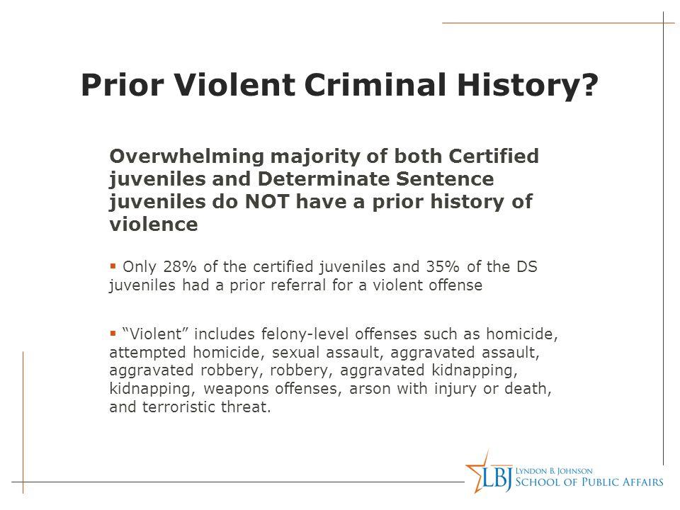 Prior Violent Criminal History