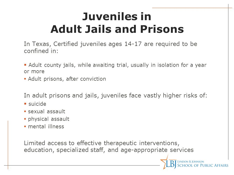 Juveniles in Adult Jails and Prisons
