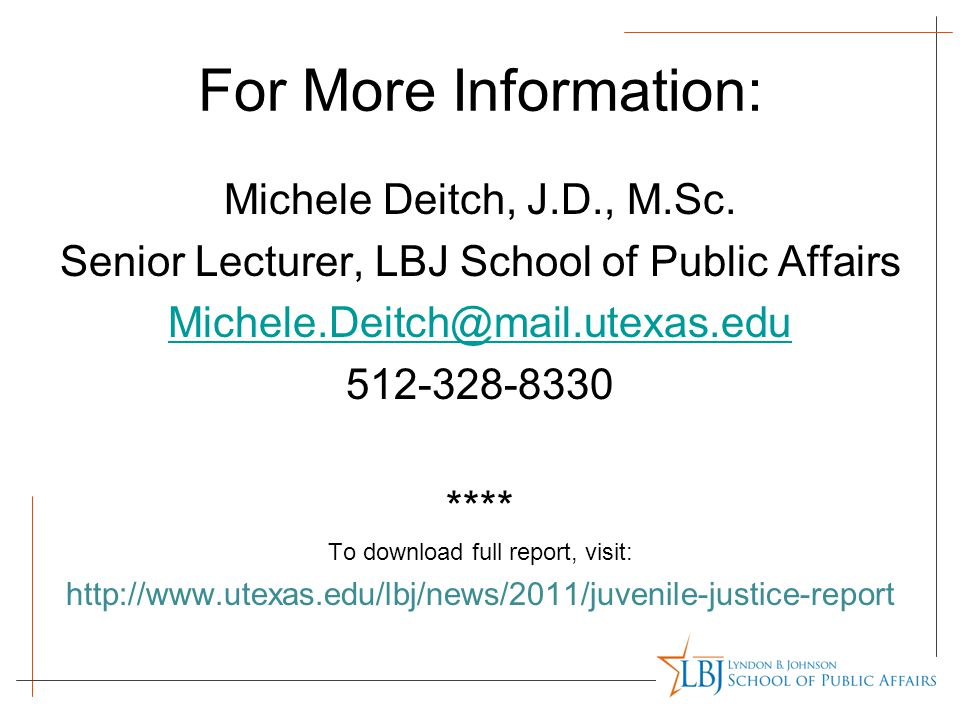 For More Information: Michele Deitch, J.D., M.Sc.