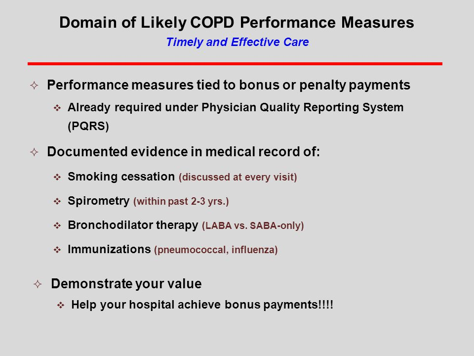 Domain of Likely COPD Performance Measures Timely and Effective Care