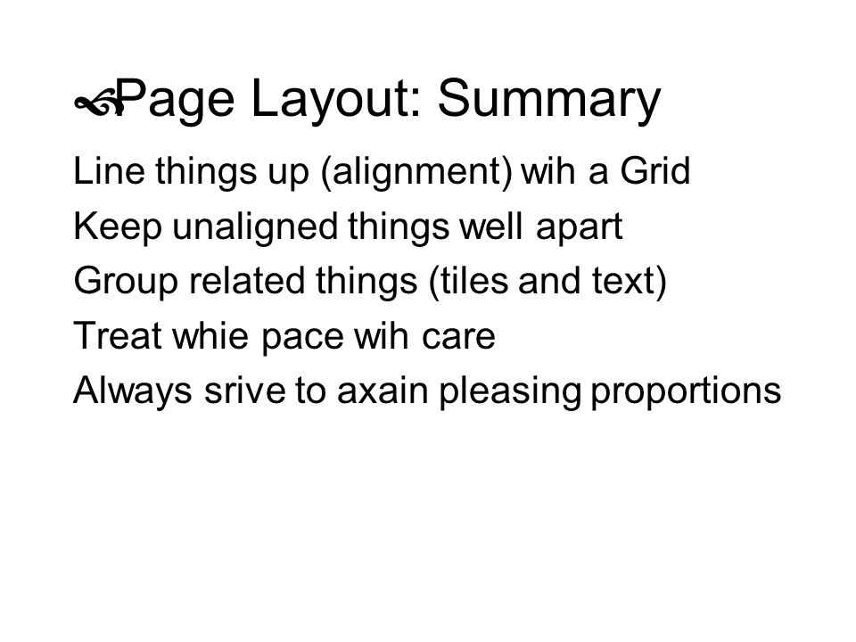 Page Layout: Summary Line things up (alignment) wih a Grid