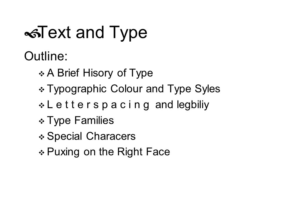 Text and Type Outline: A Brief Hisory of Type
