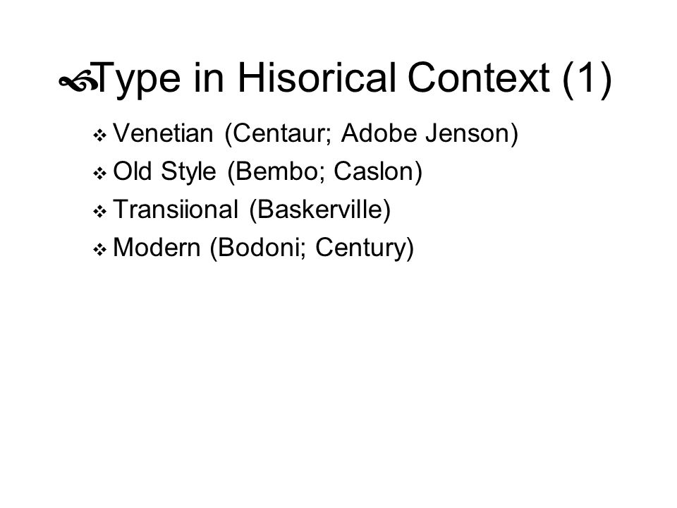 Type in Hisorical Context (1)