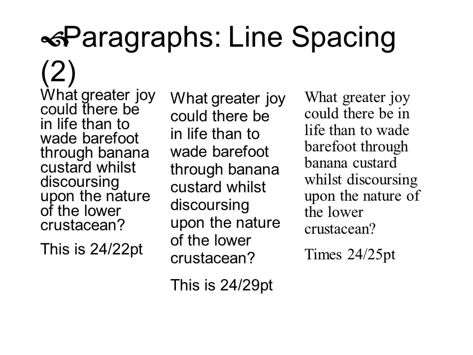 Paragraphs: Line Spacing (2)