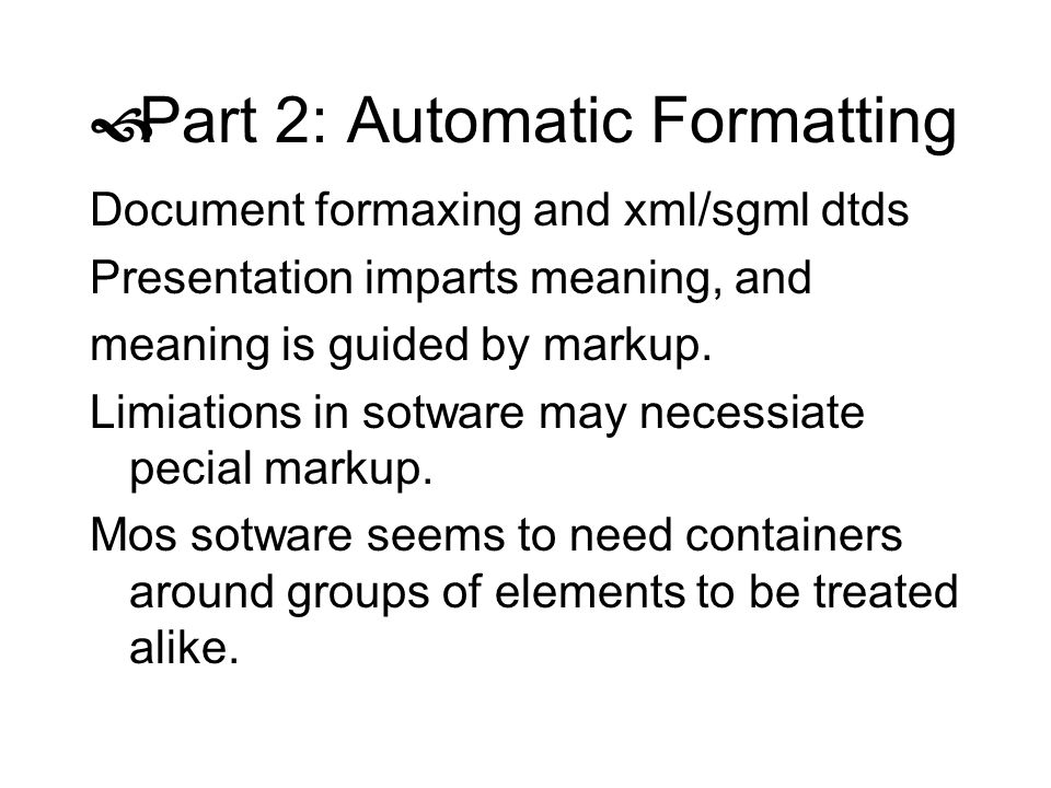Part 2: Automatic Formatting