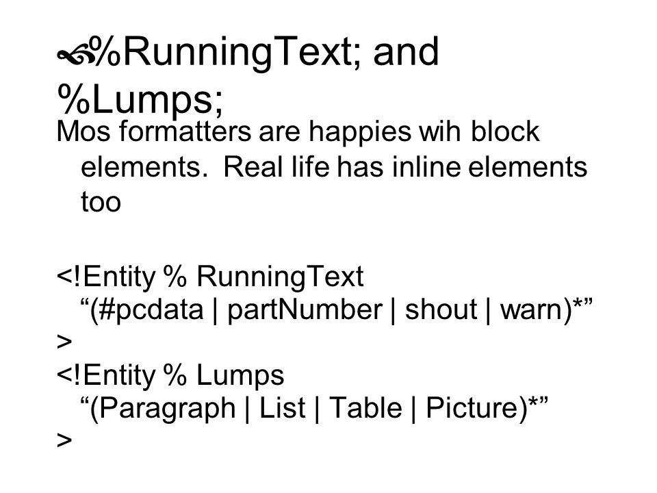 %RunningText; and %Lumps;