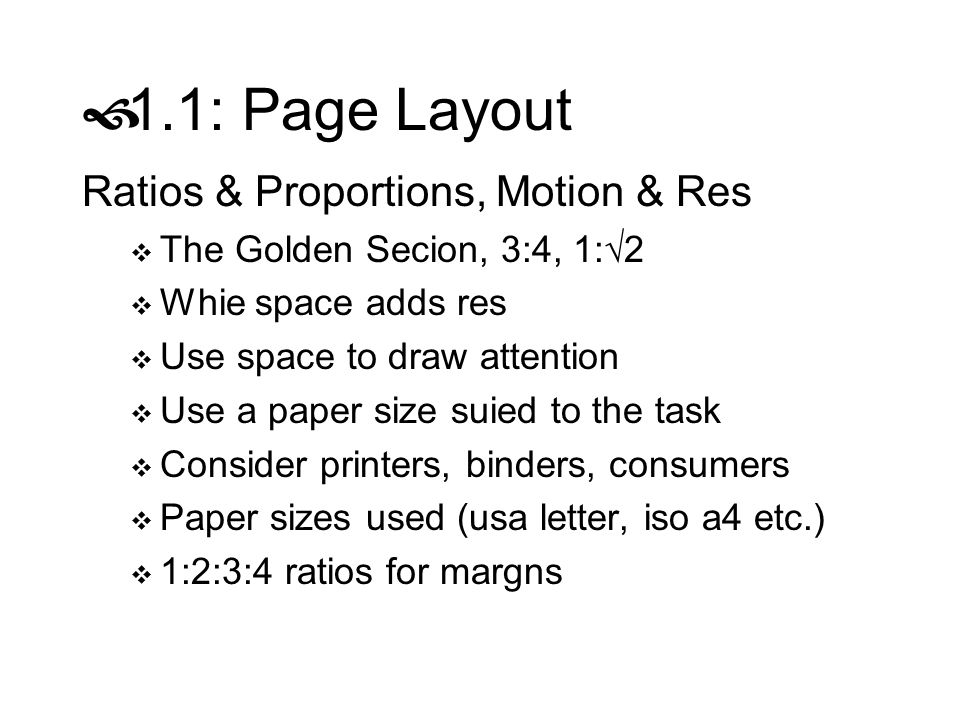 1.1: Page Layout Ratios & Proportions, Motion & Res