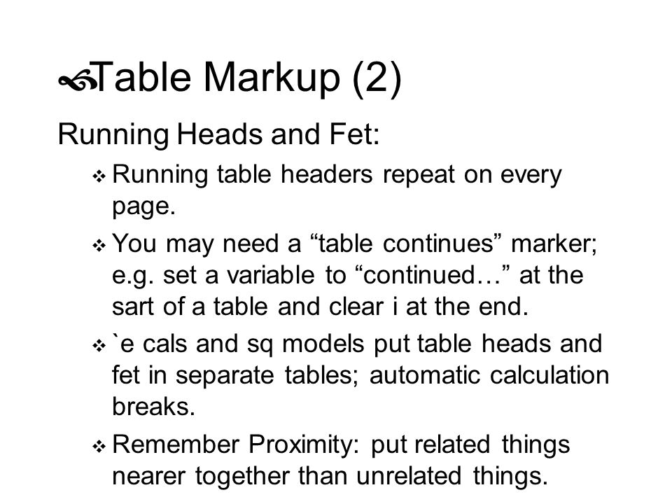 Table Markup (2) Running Heads and Fet: