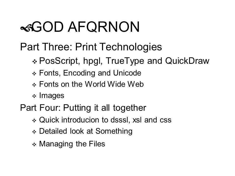 GOD AFQRNON Part Three: Print Technologies
