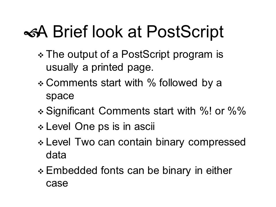 A Brief look at PostScript