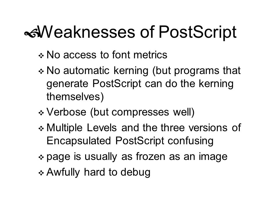 Weaknesses of PostScript