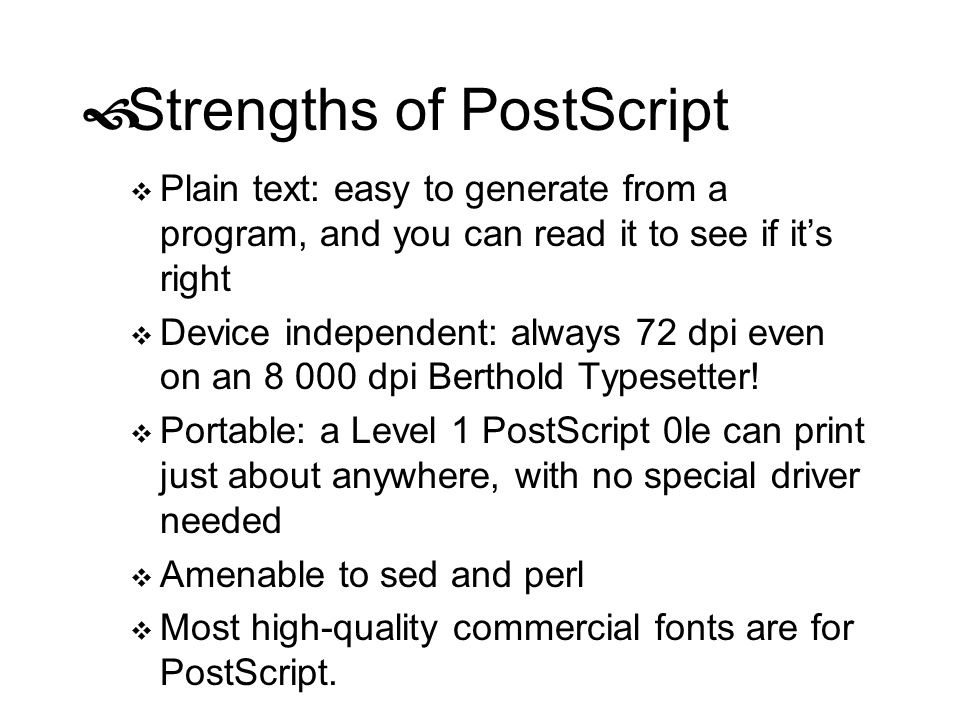 Strengths of PostScript