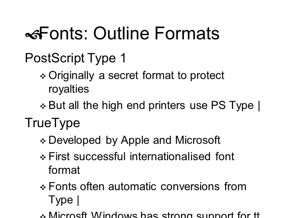 Fonts: Outline Formats