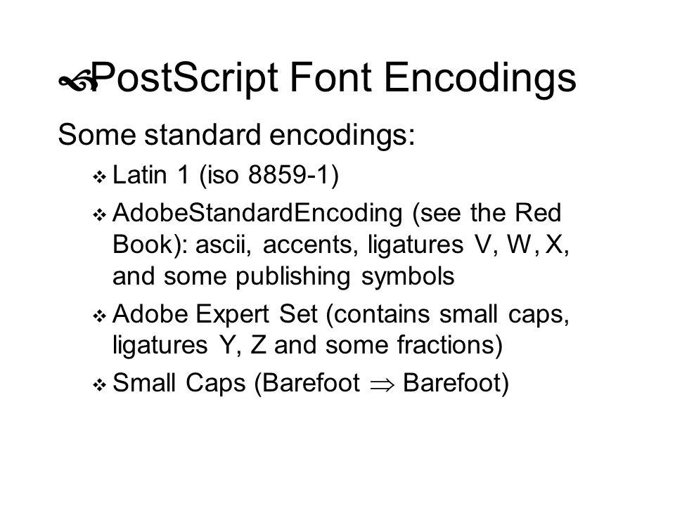 PostScript Font Encodings