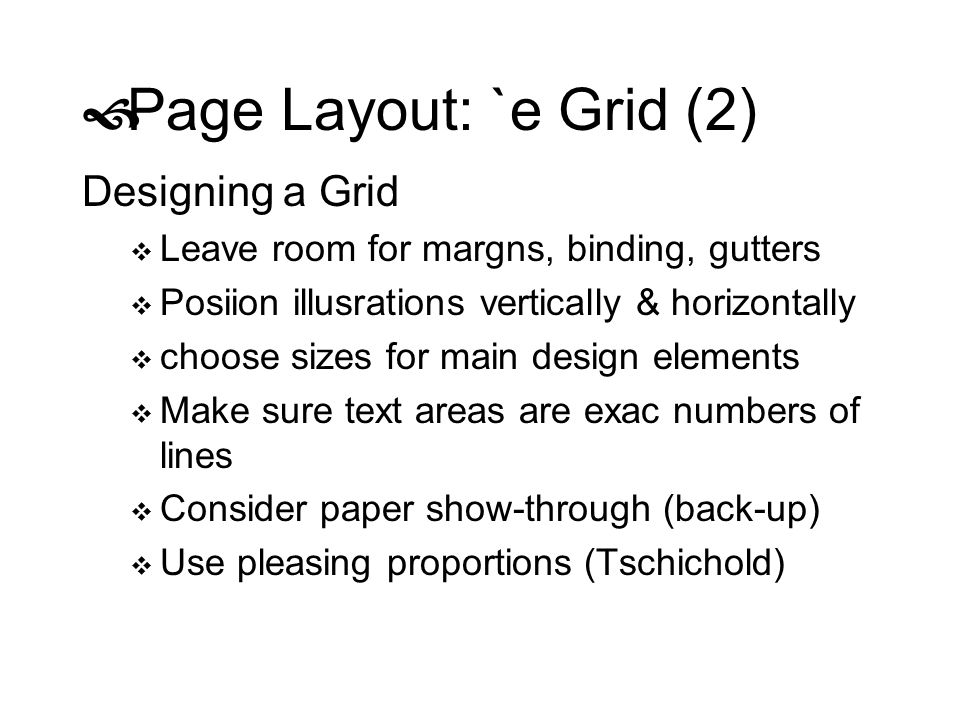 Page Layout: `e Grid (2) Designing a Grid