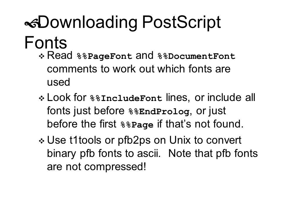 Downloading PostScript Fonts