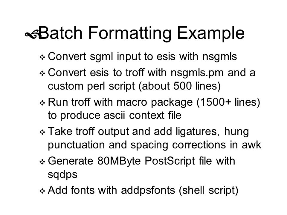 Batch Formatting Example