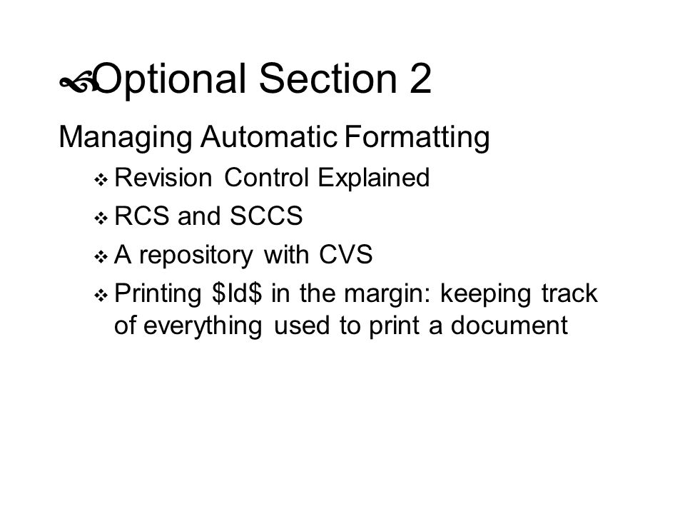 Optional Section 2 Managing Automatic Formatting
