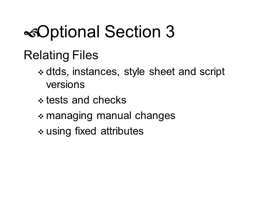 Optional Section 3 Relating Files