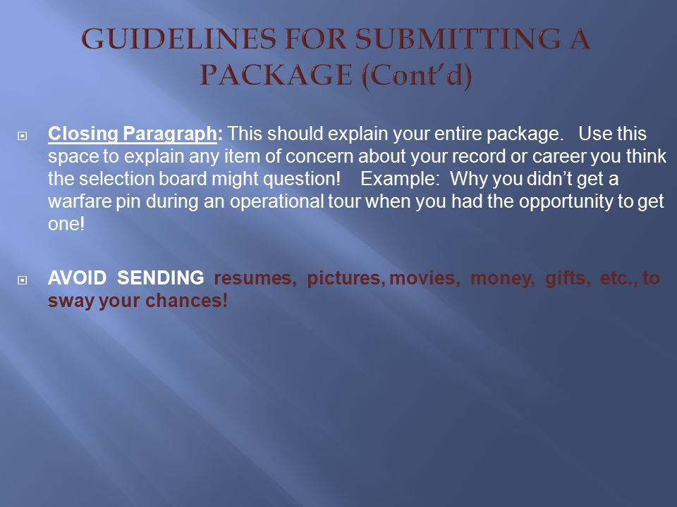 GUIDELINES FOR SUBMITTING A PACKAGE (Cont'd)