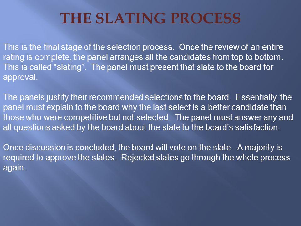 THE SLATING PROCESS