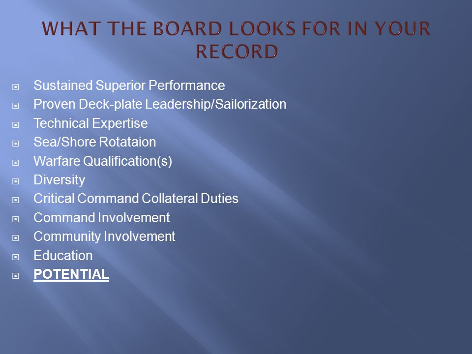 WHAT THE BOARD LOOKS FOR IN YOUR RECORD