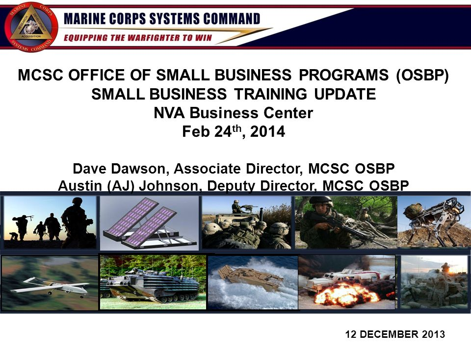 MCSC OFFICE OF SMALL BUSINESS PROGRAMS (OSBP) SMALL BUSINESS TRAINING UPDATE