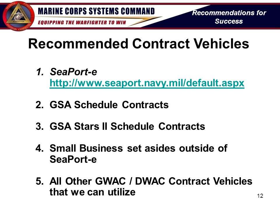 Recommendations for Success Recommended Contract Vehicles