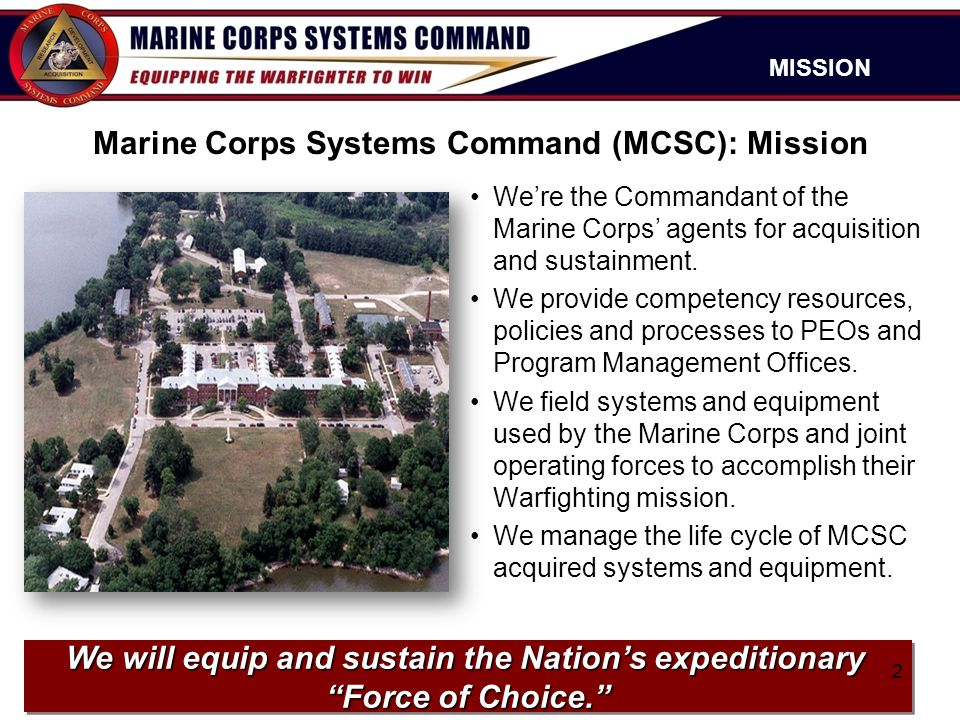 Marine Corps Systems Command (MCSC): Mission
