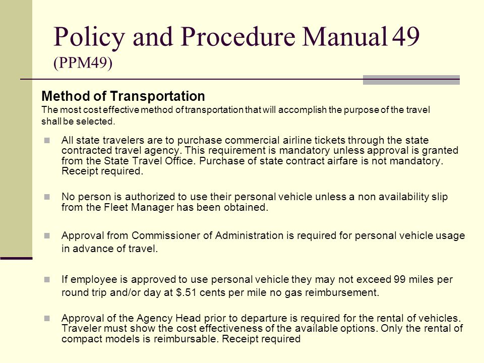 Policy and Procedure Manual 49 (PPM49)