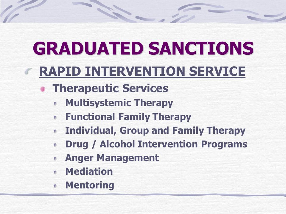 GRADUATED SANCTIONS RAPID INTERVENTION SERVICE Therapeutic Services