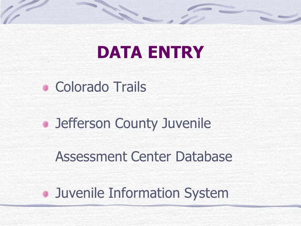 DATA ENTRY Colorado Trails