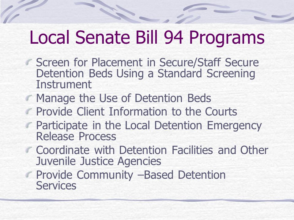 Local Senate Bill 94 Programs