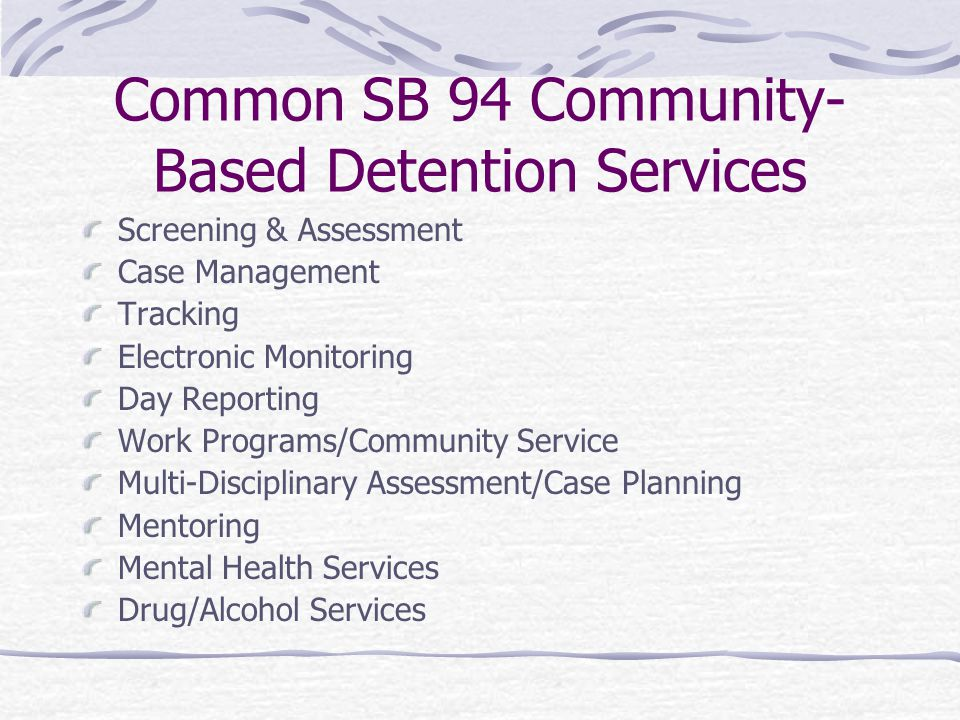 Common SB 94 Community-Based Detention Services