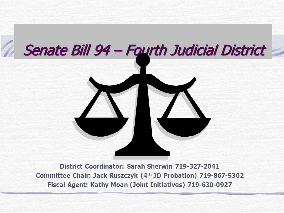 Senate Bill 94 – Fourth Judicial District