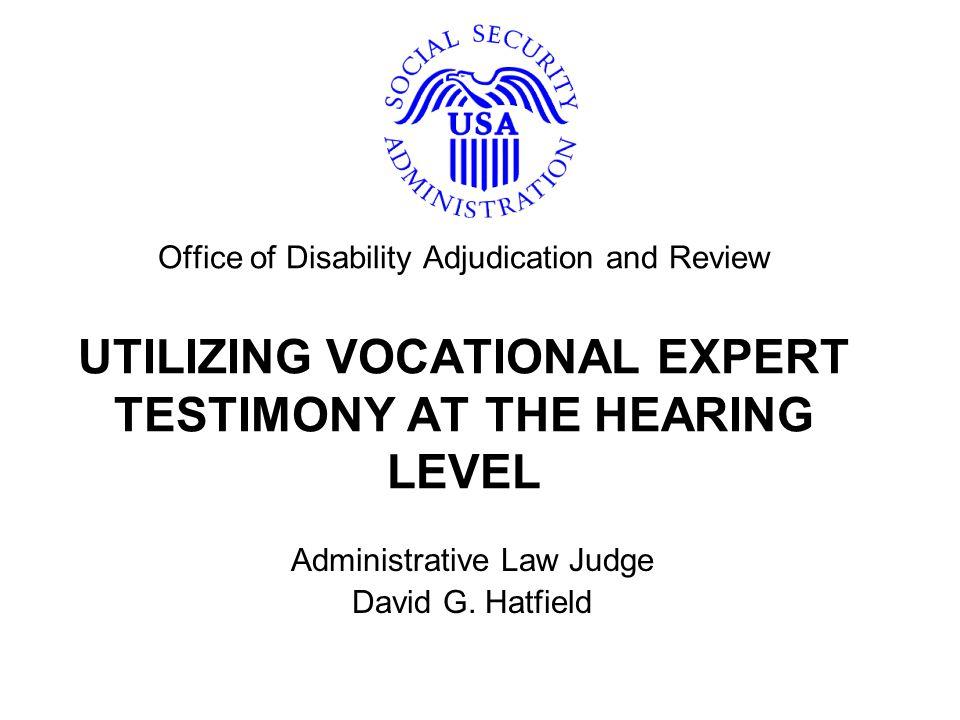 Administrative Law Judge David G. Hatfield
