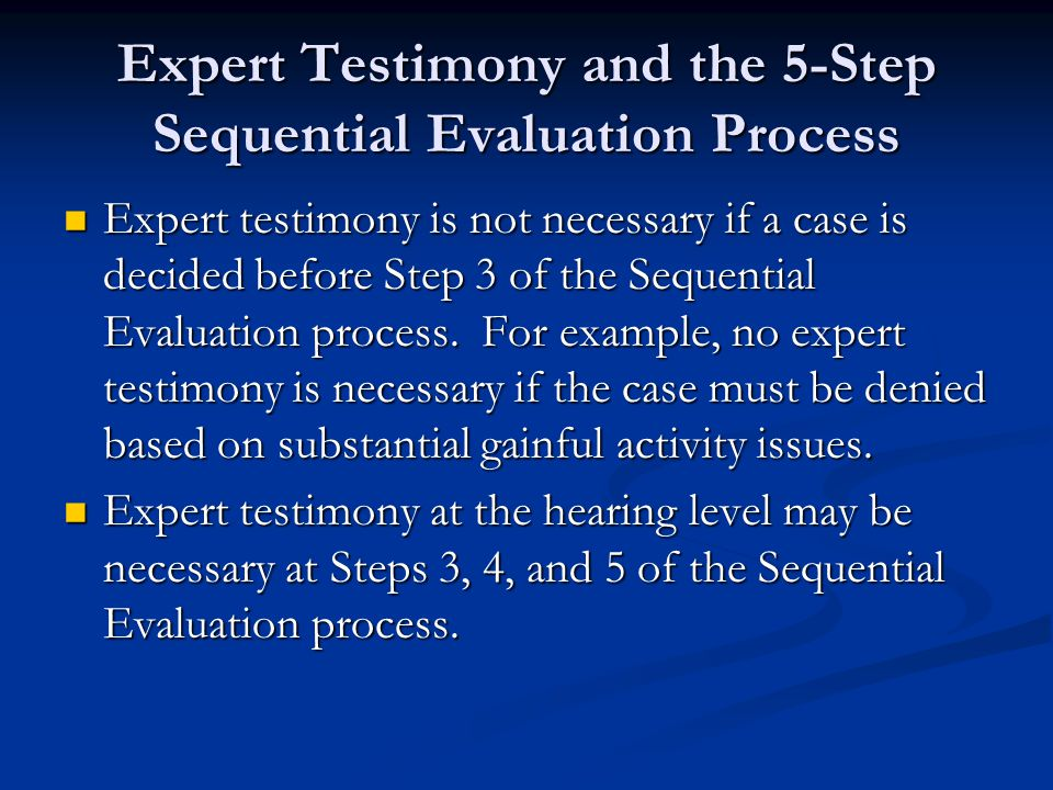 Expert Testimony and the 5-Step Sequential Evaluation Process