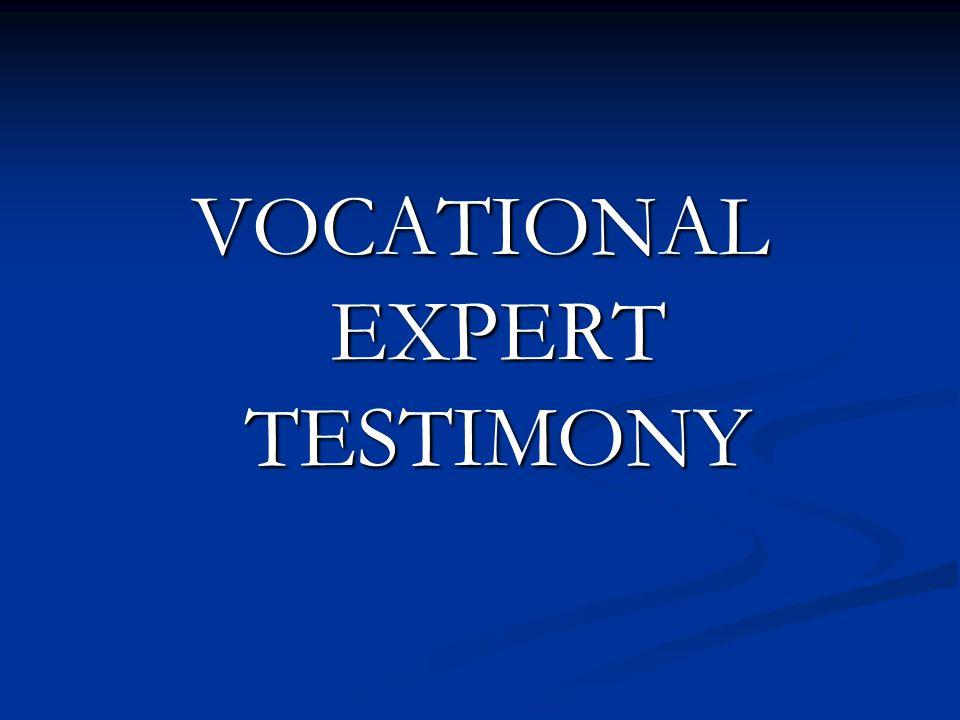 VOCATIONAL EXPERT TESTIMONY