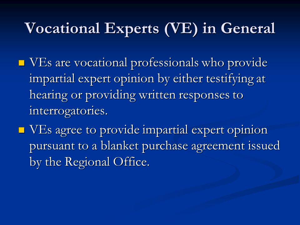 Vocational Experts (VE) in General