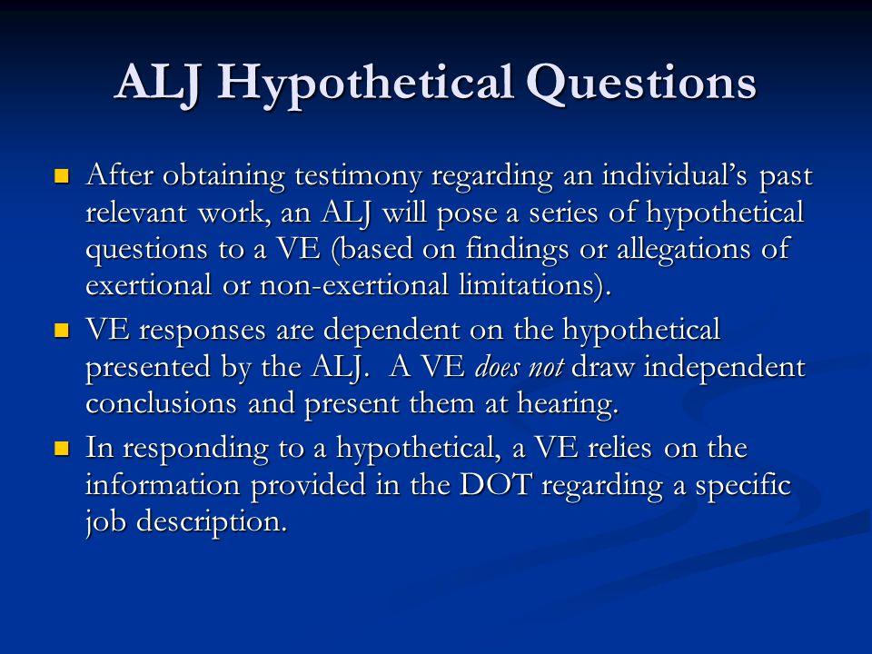 ALJ Hypothetical Questions