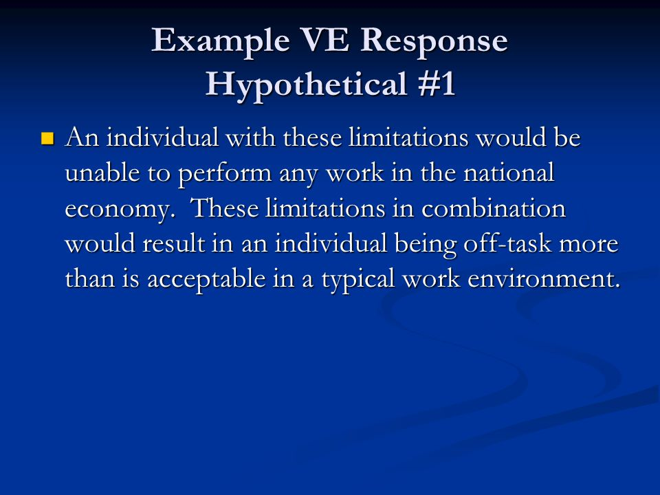 Example VE Response Hypothetical #1